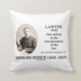 Lawyer (Ambrose Bierce The Devil's Dictionary) Throw Pillow