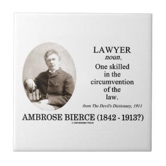 Lawyer (Ambrose Bierce The Devil's Dictionary) Tile