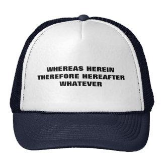 Lawyer Ball Cap Whereas, Herein... Trucker Hat