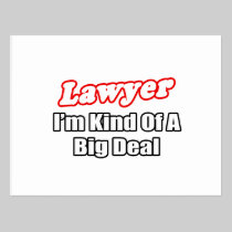 Lawyer...Big Deal Post Cards