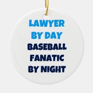 Lawyer by Day Baseball Fanatic by Night Ceramic Ornament