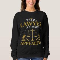 Lawyer Gift Law School Graduation New Attorney Sweatshirt