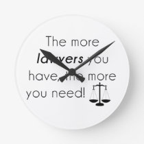 Lawyer humor round clock