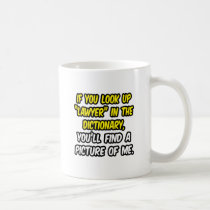 Lawyer In Dictionary...My Picture Classic White Coffee Mug