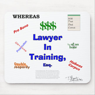 Lawyer in Training Mouse Pad