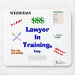 Lawyer in Training Mouse Pads