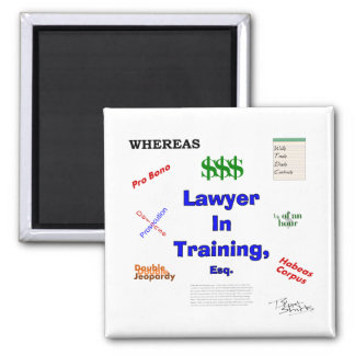 Lawyer in Training Refrigerator Magnet
