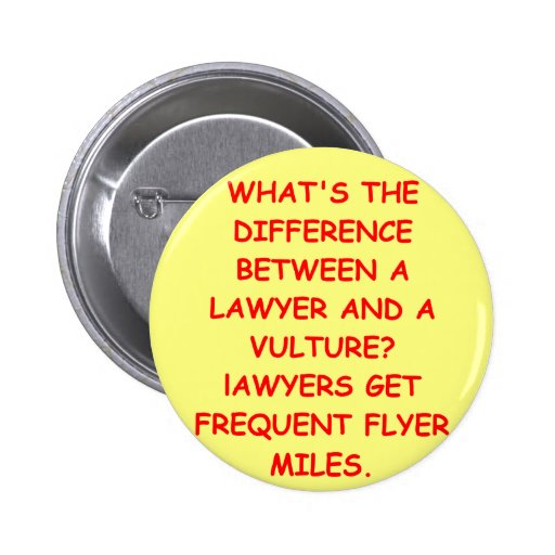 lawyer joke gifts and t-shirts 2 inch round button