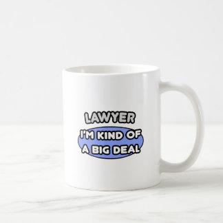 Lawyer...Kind of a Big Deal Coffee Mug
