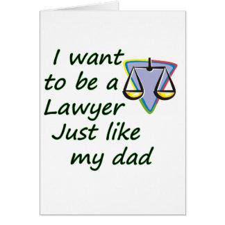 Lawyer like dad card