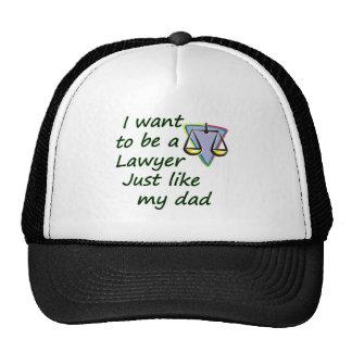 Lawyer like dad trucker hat