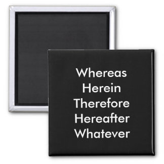 Lawyer Magnet: Whereas... 2 Inch Square Magnet
