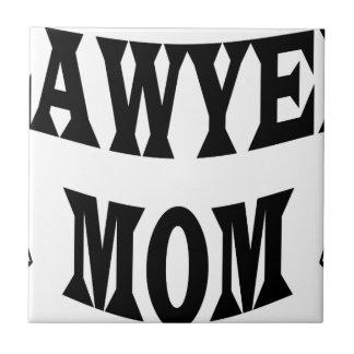 lawyer mom tile