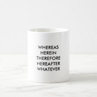 Lawyer Mug: Whereas, Herein... Magic Mug