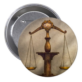 Lawyer - Scale - Fair and Just Pinback Button
