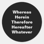 Lawyer Stickers: Whereas... Classic Round Sticker