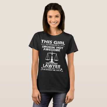 Lawyer Themed Lawyer T-Shirt Funny Chubby Lawyer Gift Apparel