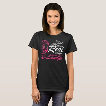 Lawyer Themed Lawyer T-Shirt Some Girl Play Horse Become Lawyer
