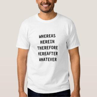Lawyer T-Shirt Whereas...