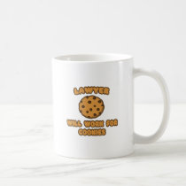Lawyer .. Will Work for Cookies Classic White Coffee Mug