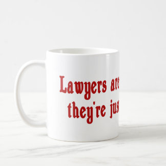 Lawyers Aren't Opinionated Mug