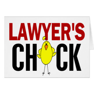 Lawyer's Chick Card