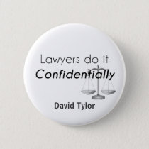 Lawyers do it Confidentially Button