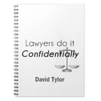 Lawyers do it Confidentially Notebook