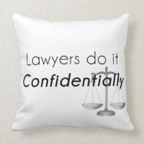 Lawyers do it Confidentially Throw Pillow