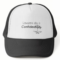 Lawyers do it Confidentially Trucker Hat