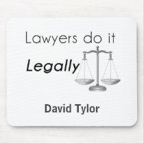 Lawyers do it! mouse pad