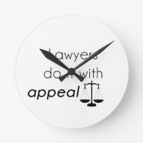 Lawyers do it with round clock