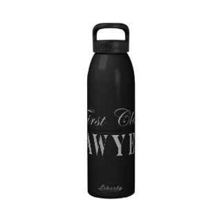 Lawyers First Class Lawyer Reusable Water Bottle