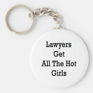 Lawyers Get All The Hot Girls Basic Round Button Keychain