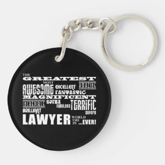 Lawyers : Greatest Lawyer Double-Sided Round Acrylic Keychain