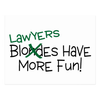 Lawyers Have More Fun Postcard