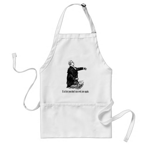 Lawyers - If at first you don't succeed, sue again Adult Apron