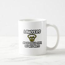 Lawyers...Like Regular People, Only Smarter Classic White Coffee Mug