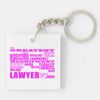 Lawyers : Pink Greatest Lawyer Double-Sided Square Acrylic Keychain
