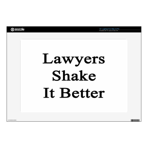 Lawyers Shake It Better Laptop Decals