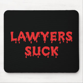 Lawyers Suck Mouse Pad