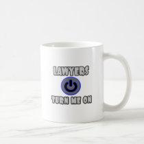 Lawyers Turn Me On Coffee Mug