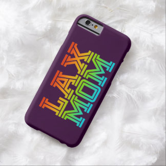 Lax Mom - Lacrosse Mom iPhone case Barely There iPhone 6 Case
