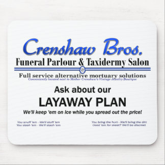 Lay Away Plan Mouse Pads