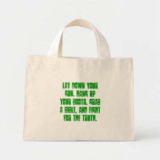Lay down your gun. Hang up your boots. Grab a B... Mini Tote Bag