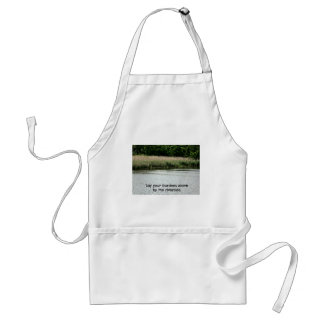 Lay your burdens down by the riverside. adult apron