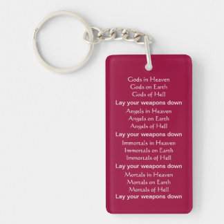 Lay your weapons down keychain
