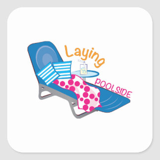 Laying Poolside Square Sticker