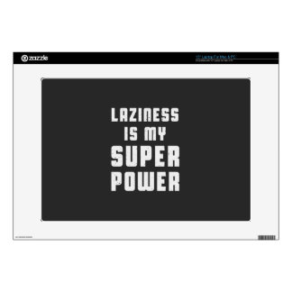 "Laziness is my superpower 15"" laptop skin"