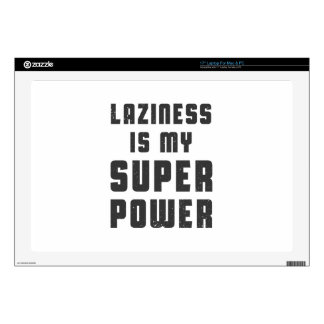 Laziness is my superpower laptop skins